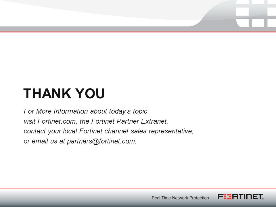 For More Information about today's topic visit Fortinet