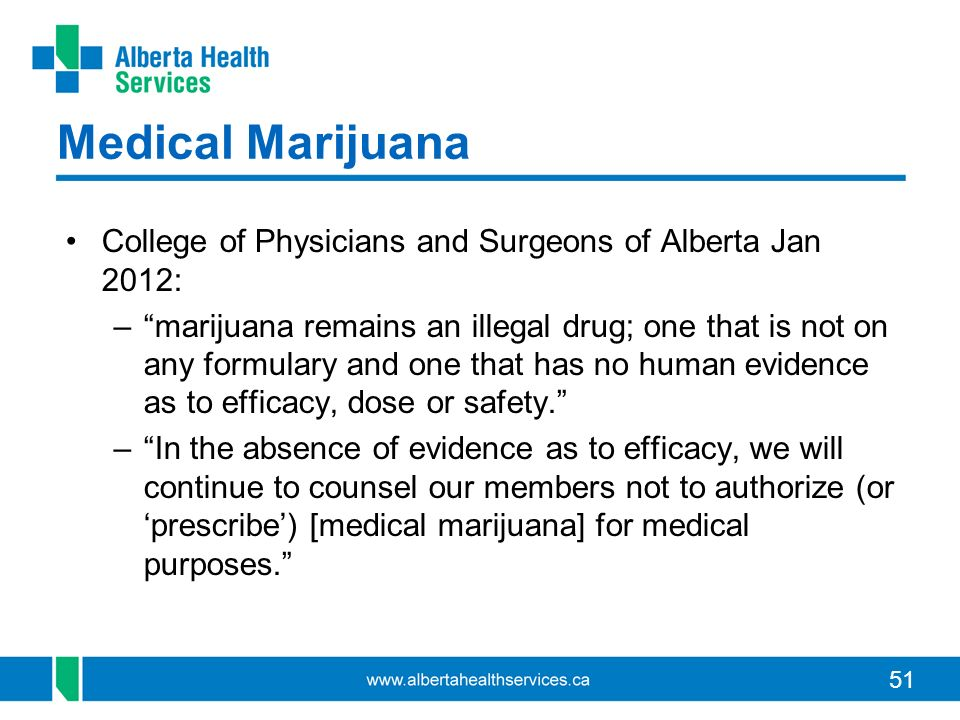 Medical Marijuana College of Physicians and Surgeons of Alberta Jan 2012:
