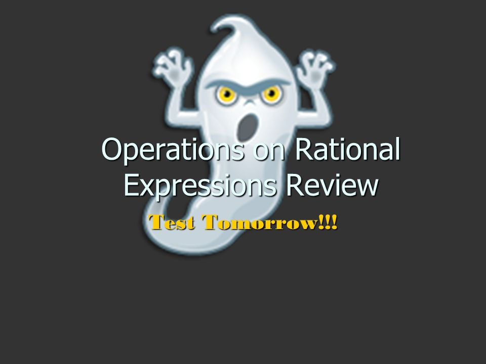 Operations on Rational Expressions Review