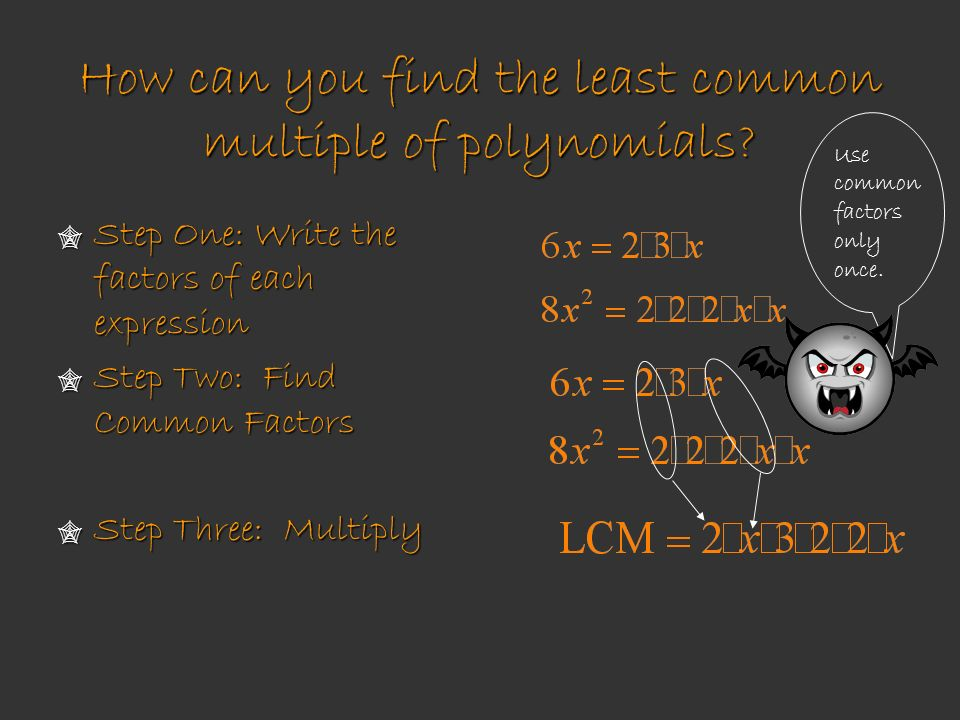 How can you find the least common multiple of polynomials