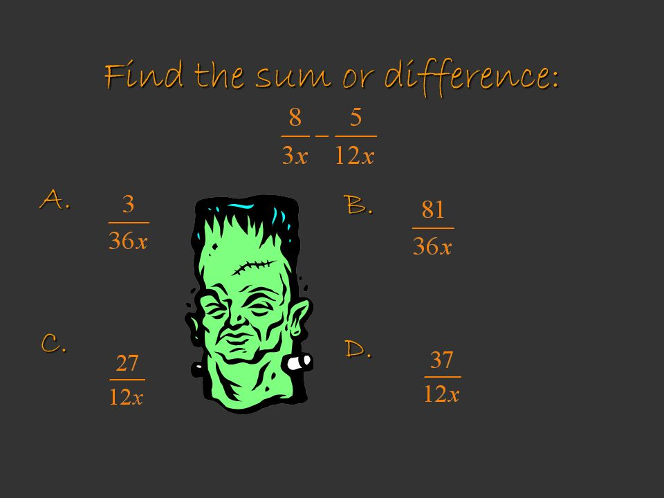 Find the sum or difference: