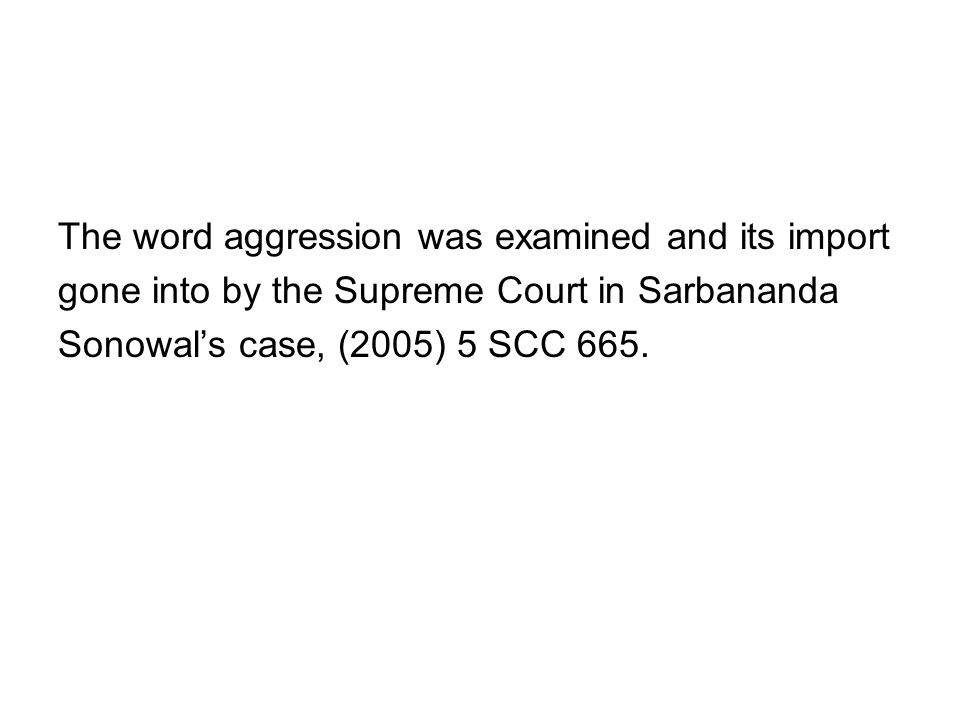 The word aggression was examined and its import