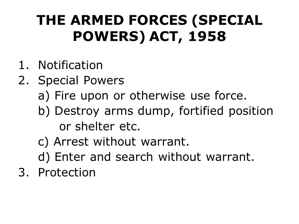 THE ARMED FORCES (SPECIAL POWERS) ACT, 1958