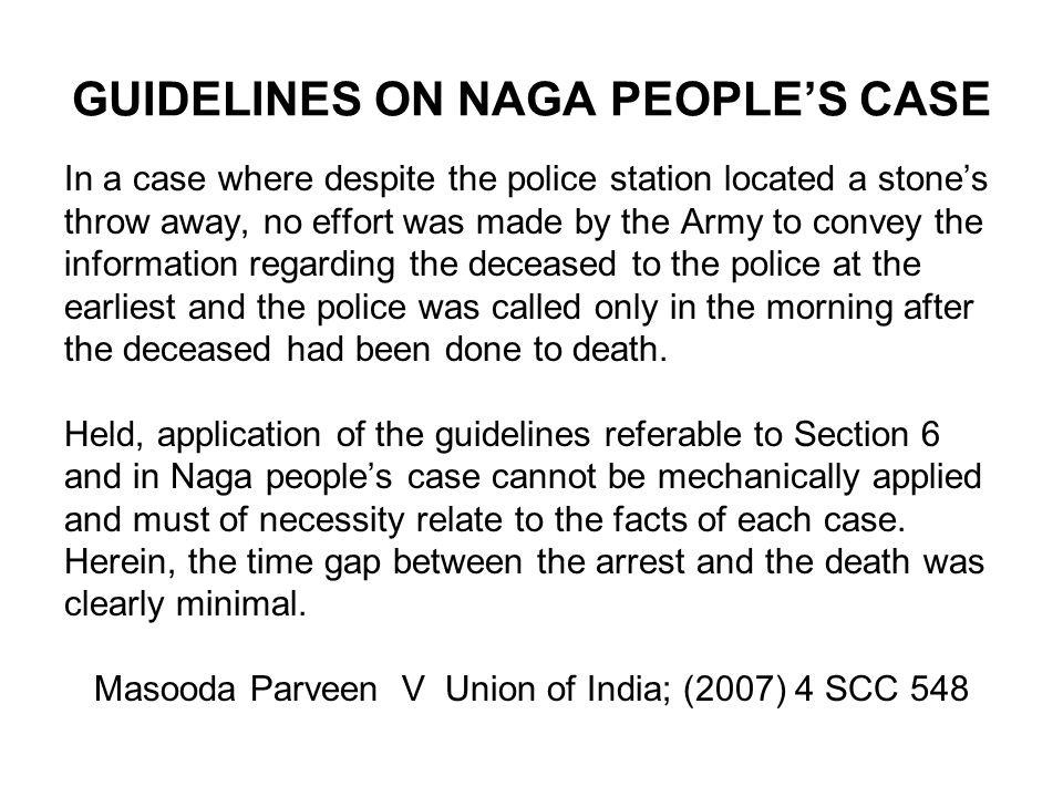 GUIDELINES ON NAGA PEOPLE'S CASE