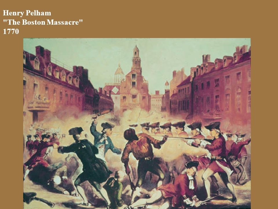 Henry Pelham The Boston Massacre 1770