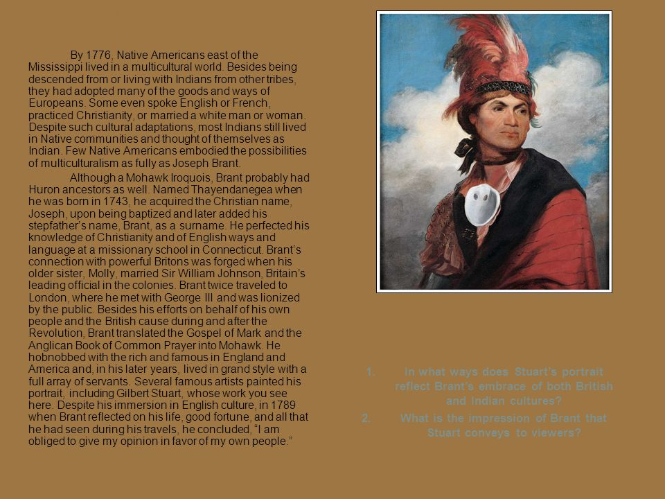 (Chapter 6) Joseph Brant, by Gilbert Stuart, 1786