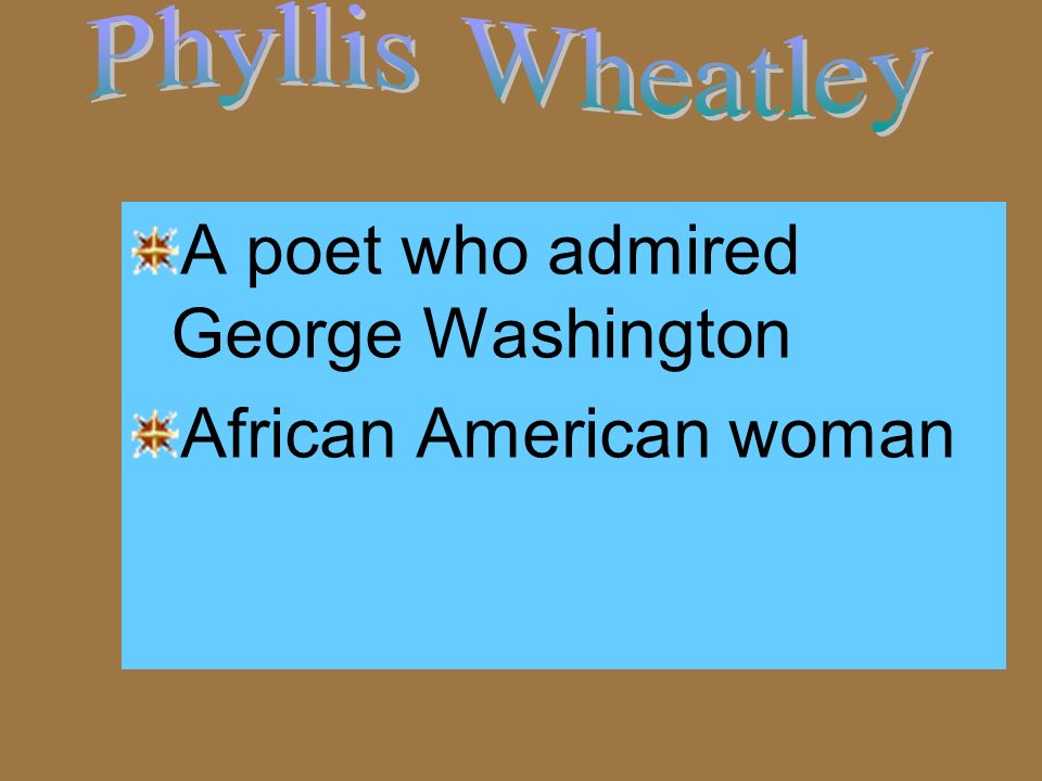 A poet who admired George Washington African American woman