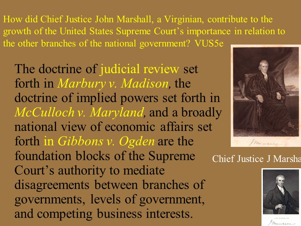 Chief Justice J Marshall