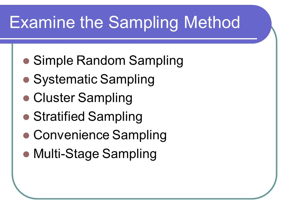 Examine the Sampling Method