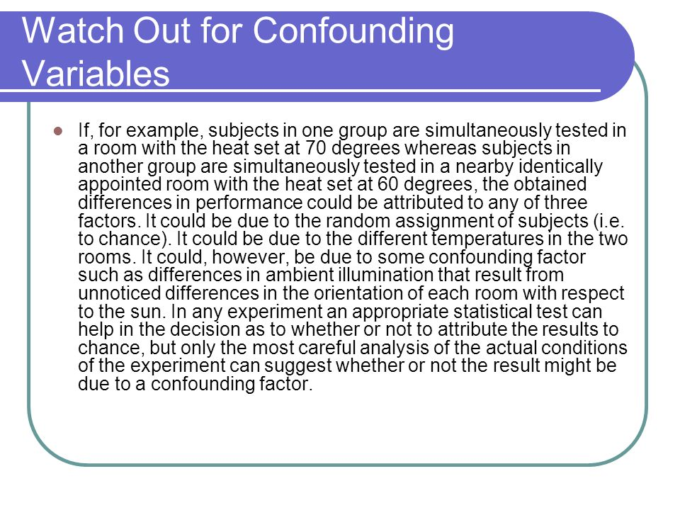 Watch Out for Confounding Variables