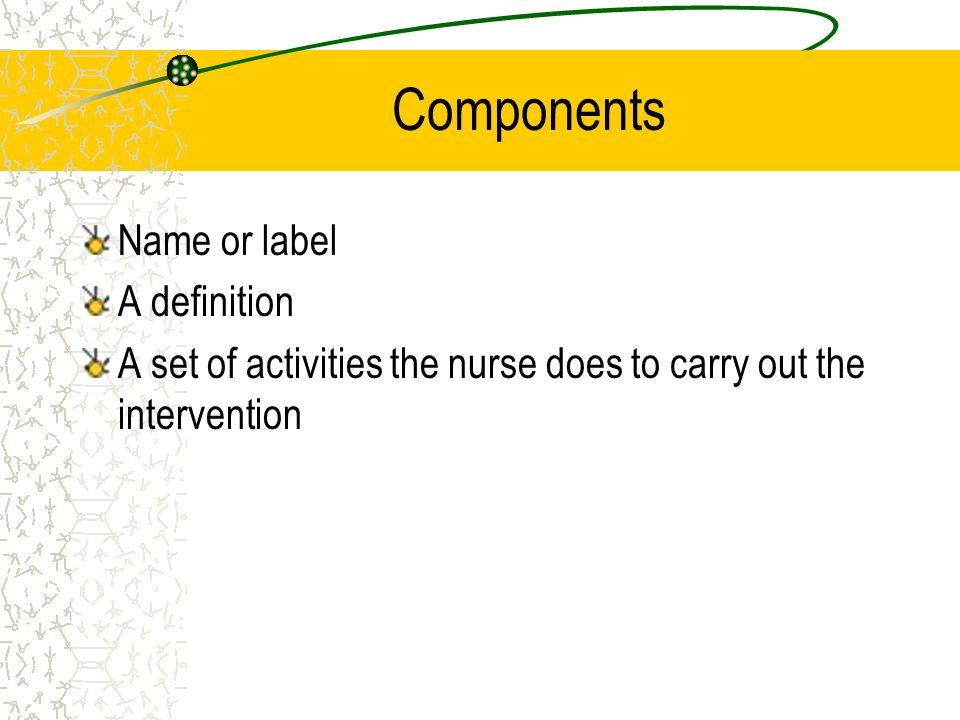 Components Name or label A definition