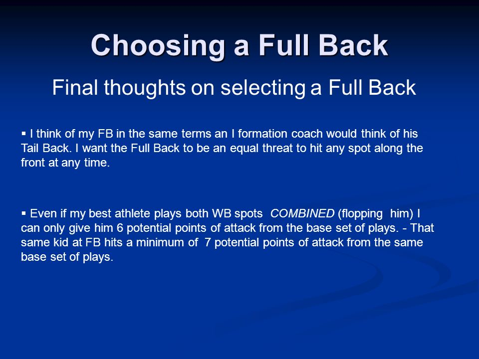 Final thoughts on selecting a Full Back