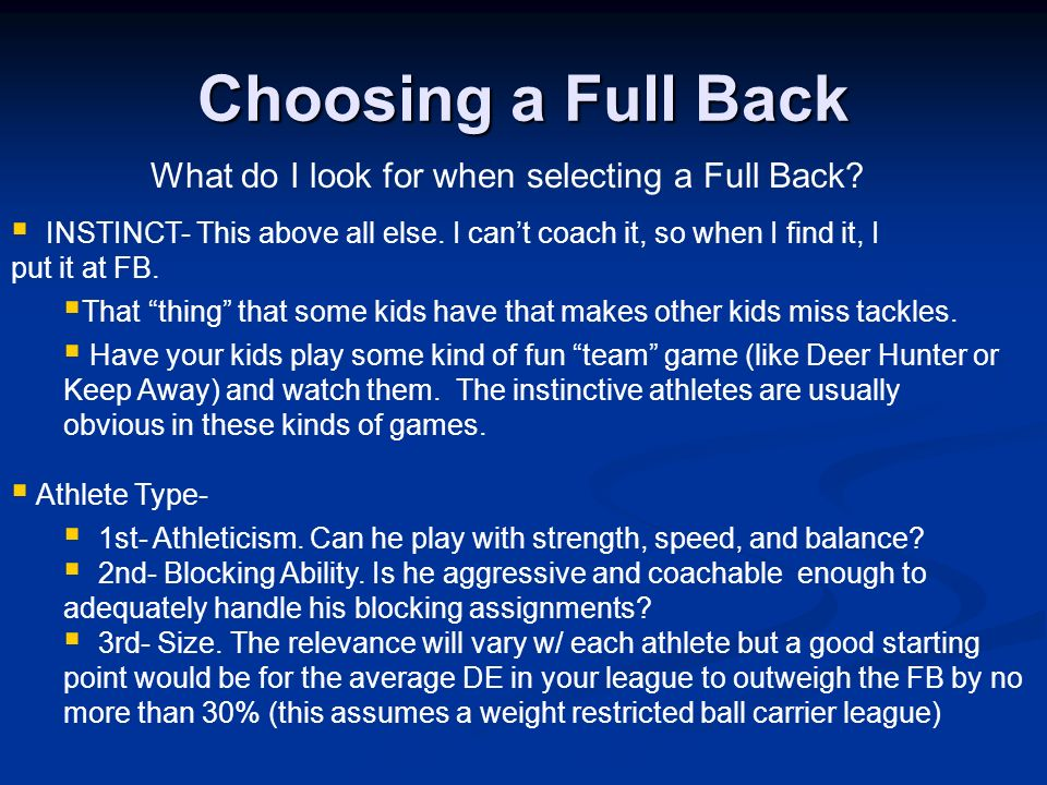 What do I look for when selecting a Full Back