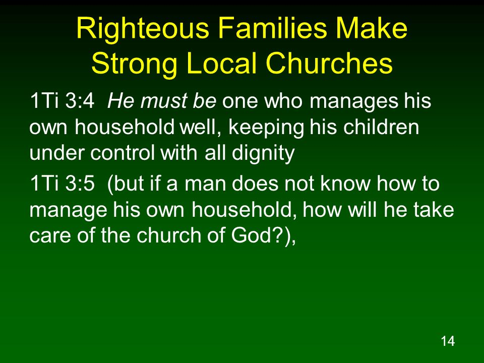 Righteous Families Make Strong Local Churches