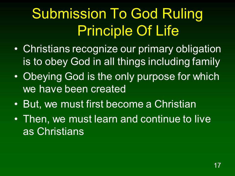 Submission To God Ruling Principle Of Life
