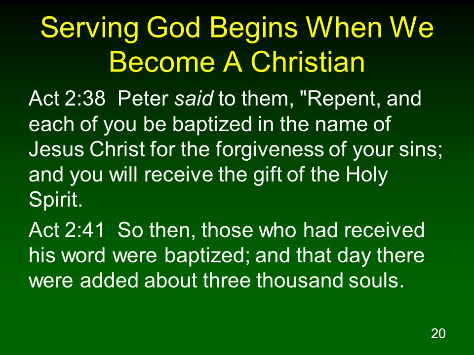 Serving God Begins When We Become A Christian