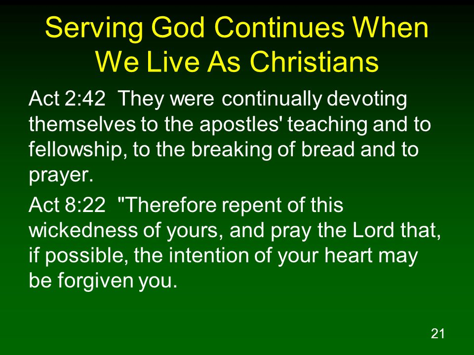 Serving God Continues When We Live As Christians