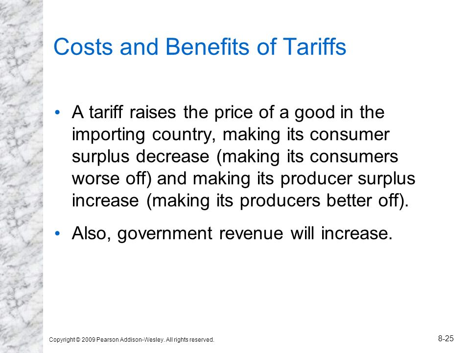 Costs and Benefits of Tariffs