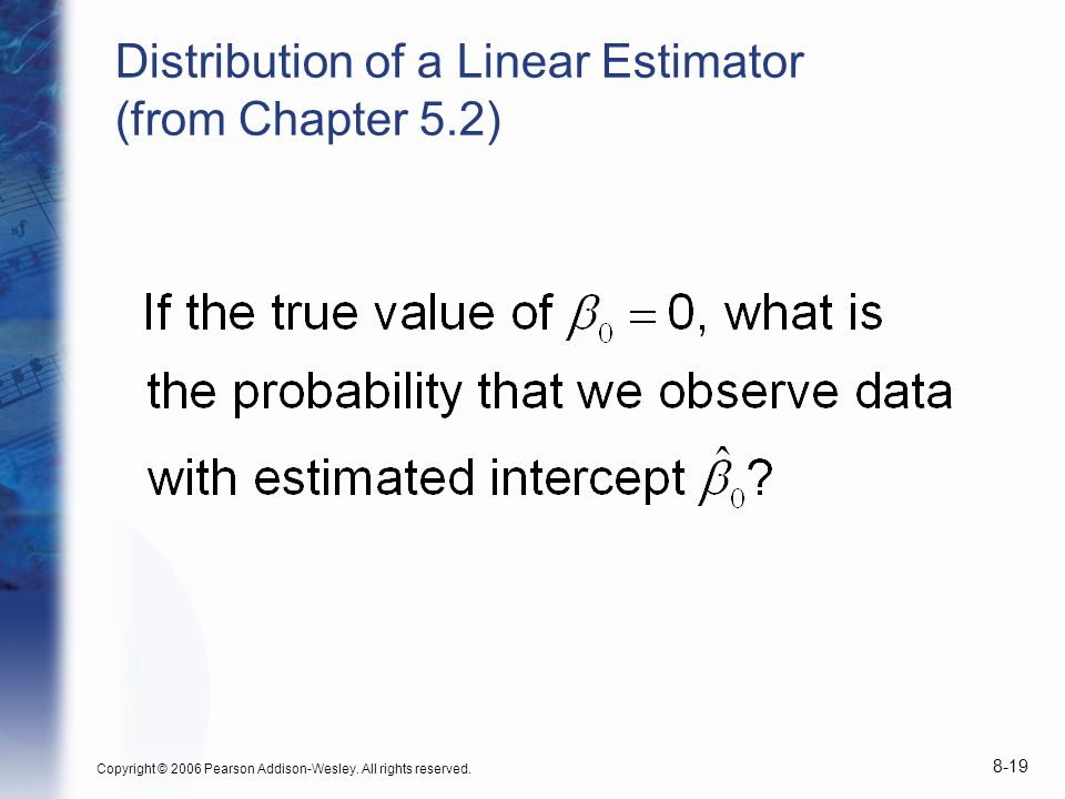 Distribution of a Linear Estimator (from Chapter 5.2)