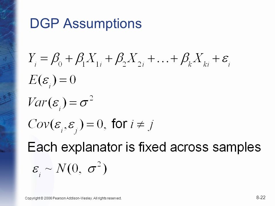 DGP Assumptions Copyright © 2006 Pearson Addison-Wesley. All rights reserved.