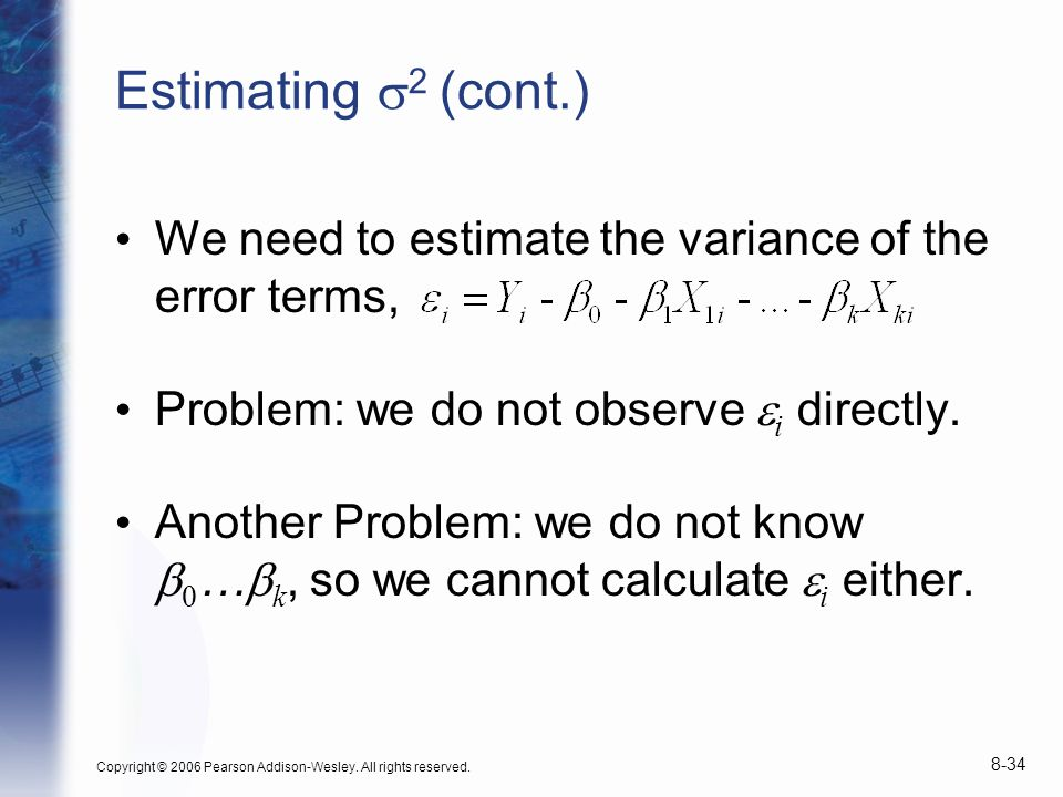 Estimating s2 (cont.) We need to estimate the variance of the error terms, Problem: we do not observe ei directly.