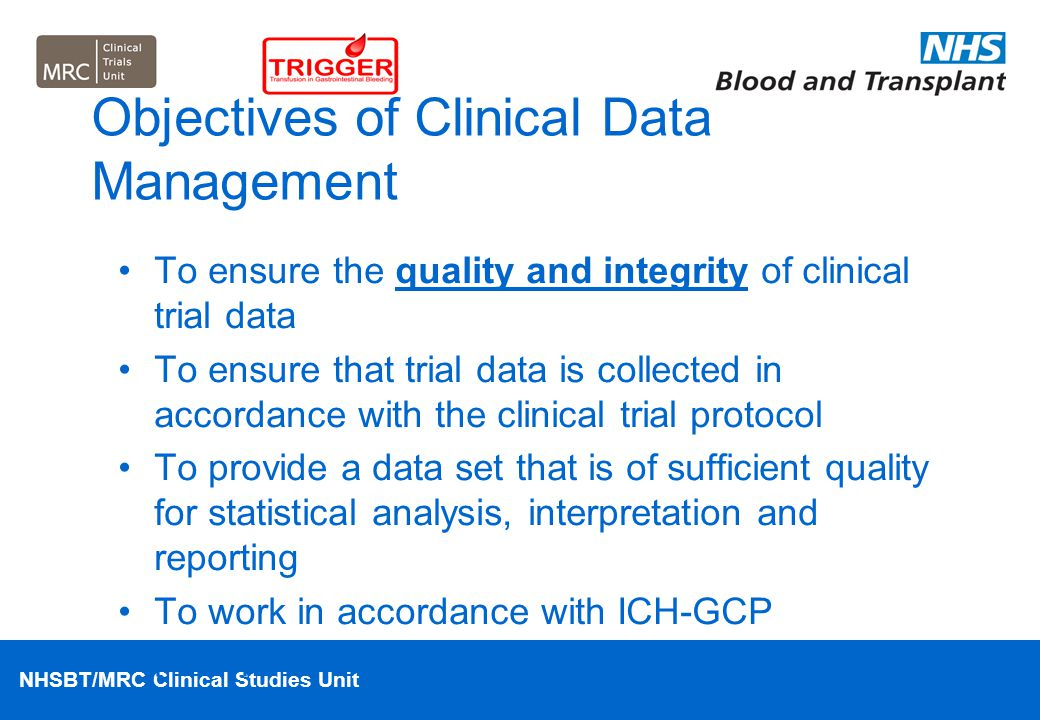 Trigger trial transfusion in gastrointestinal bleeding ppt download objectives of clinical data management maxwellsz