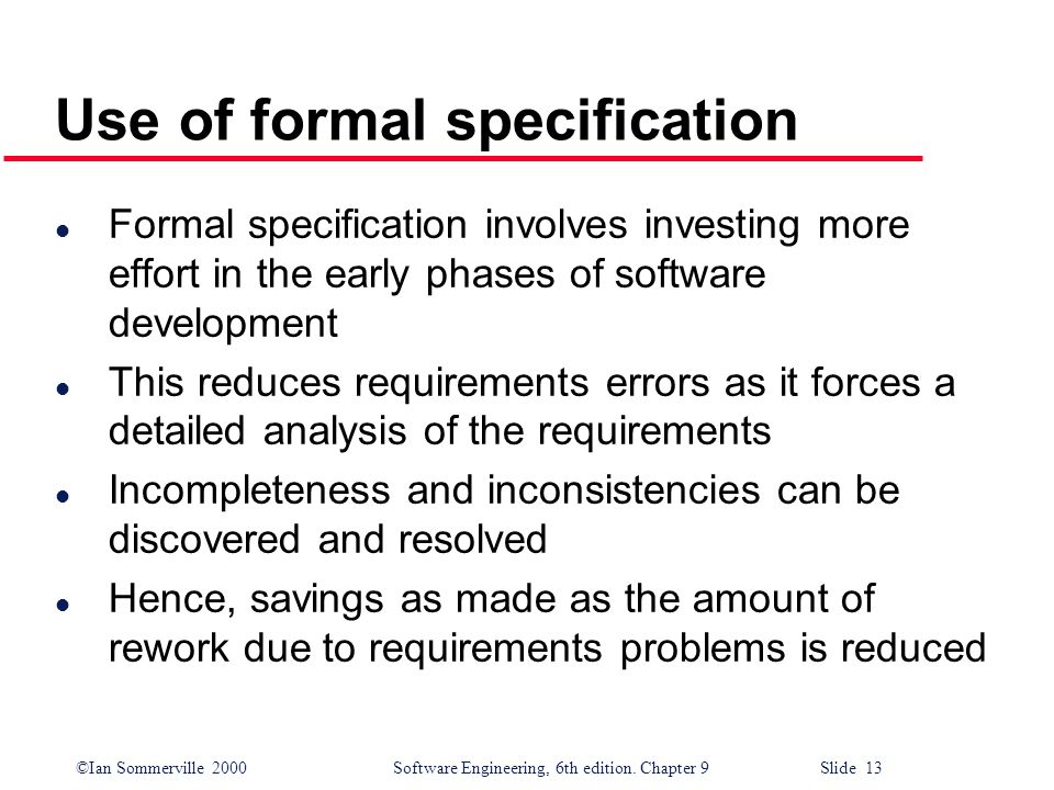 Use of formal specification