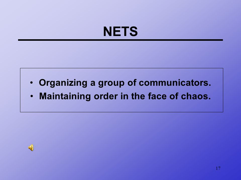 NETS Organizing a group of communicators.