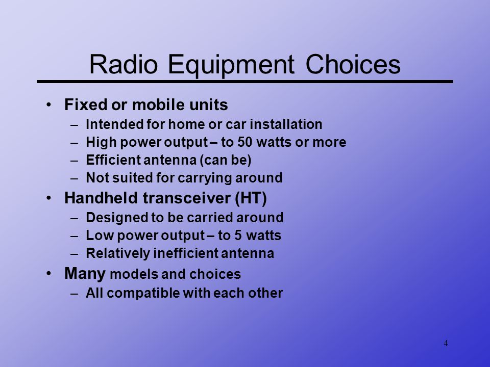 Radio Equipment Choices