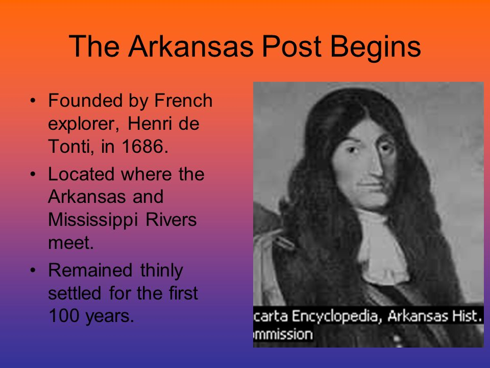 The Arkansas Post Begins