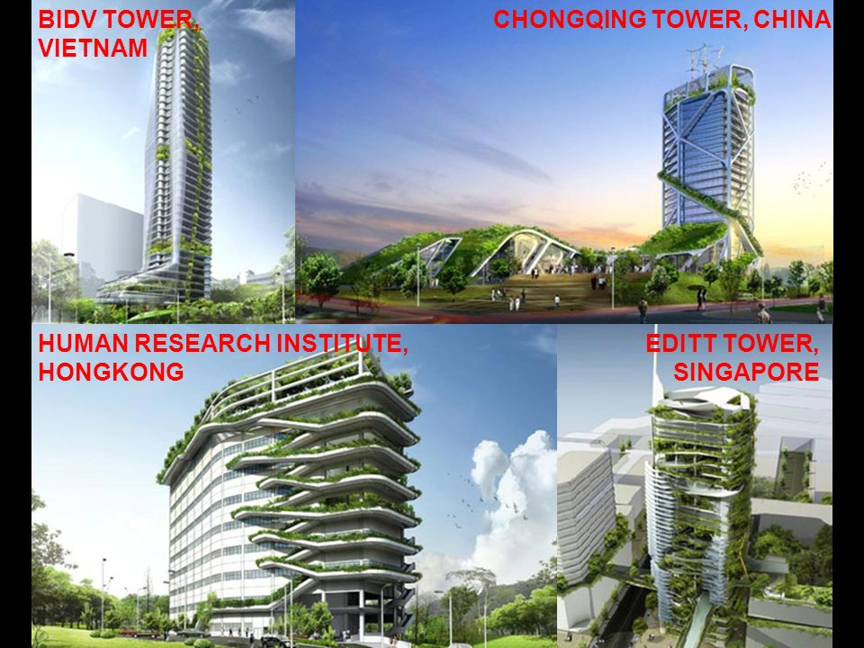 BIDV TOWER, VIETNAM CHONGQING TOWER, CHINA. HUMAN RESEARCH INSTITUTE, HONGKONG.