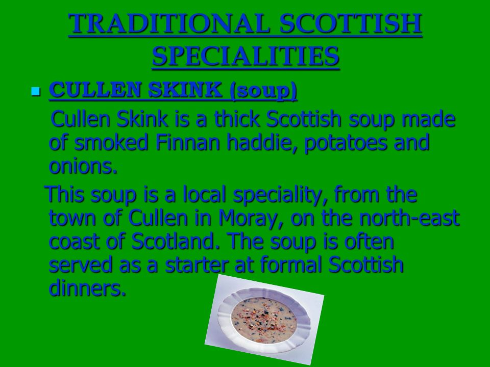 TRADITIONAL SCOTTISH SPECIALITIES