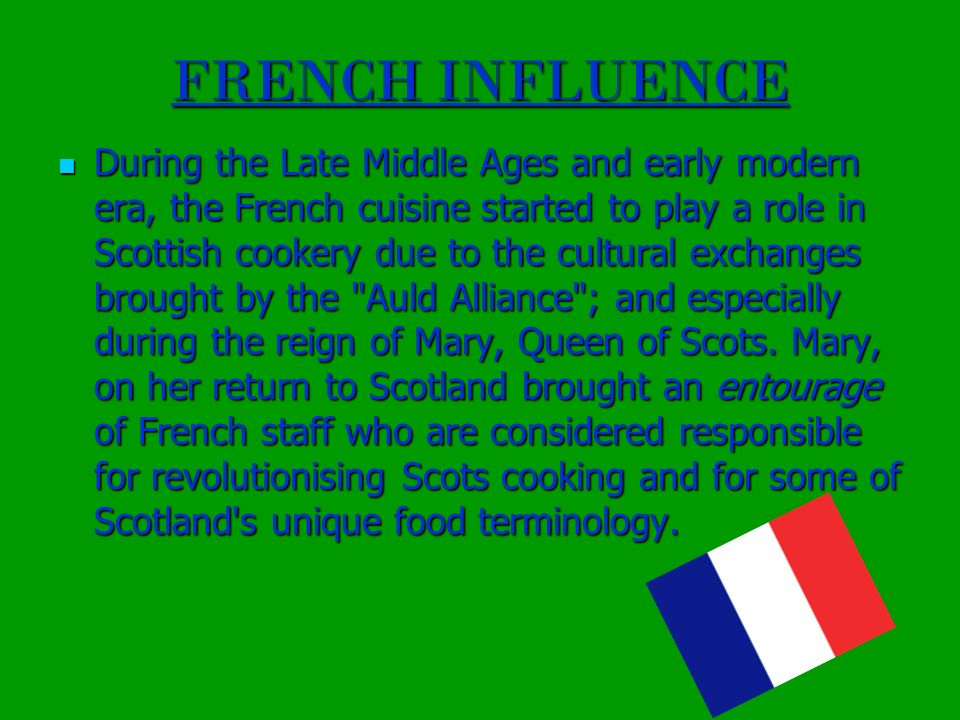 FRENCH INFLUENCE