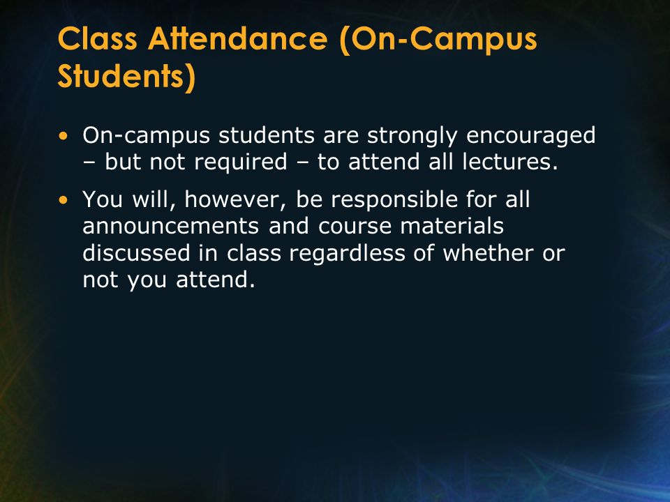 Class Attendance (On-Campus Students)