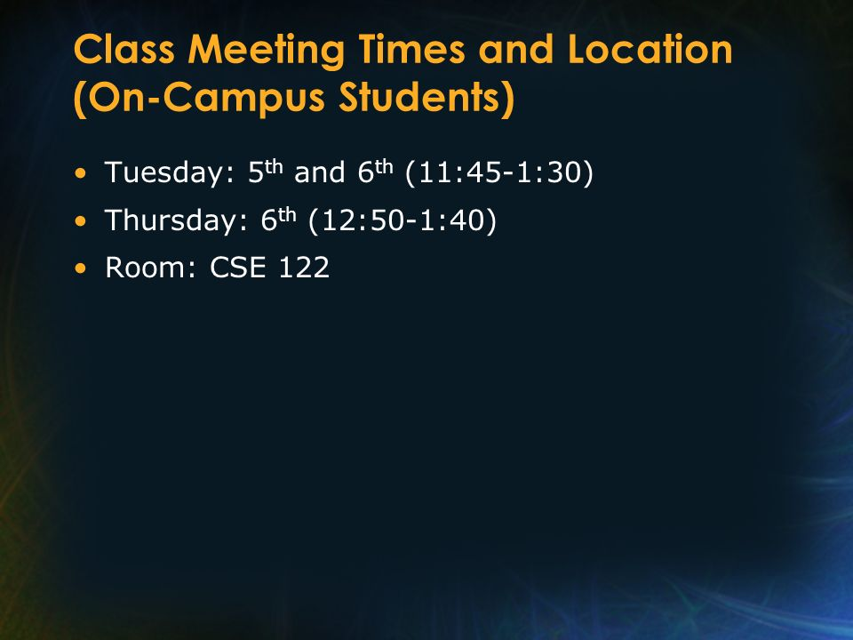 Class Meeting Times and Location (On-Campus Students)