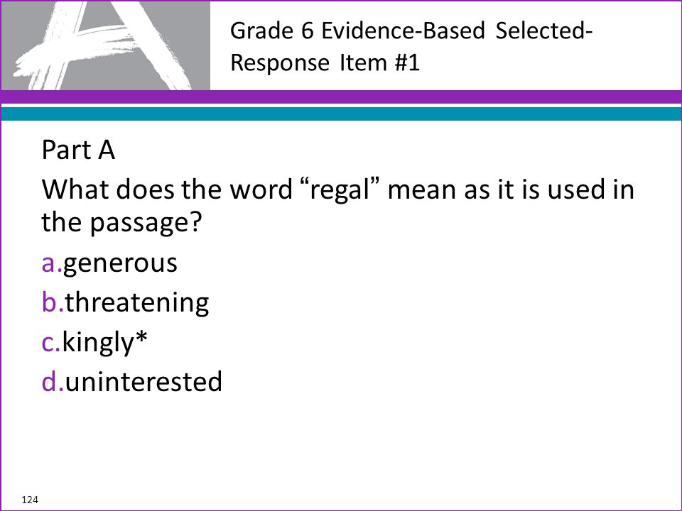 Grade 6 Evidence-Based Selected-Response Item #1