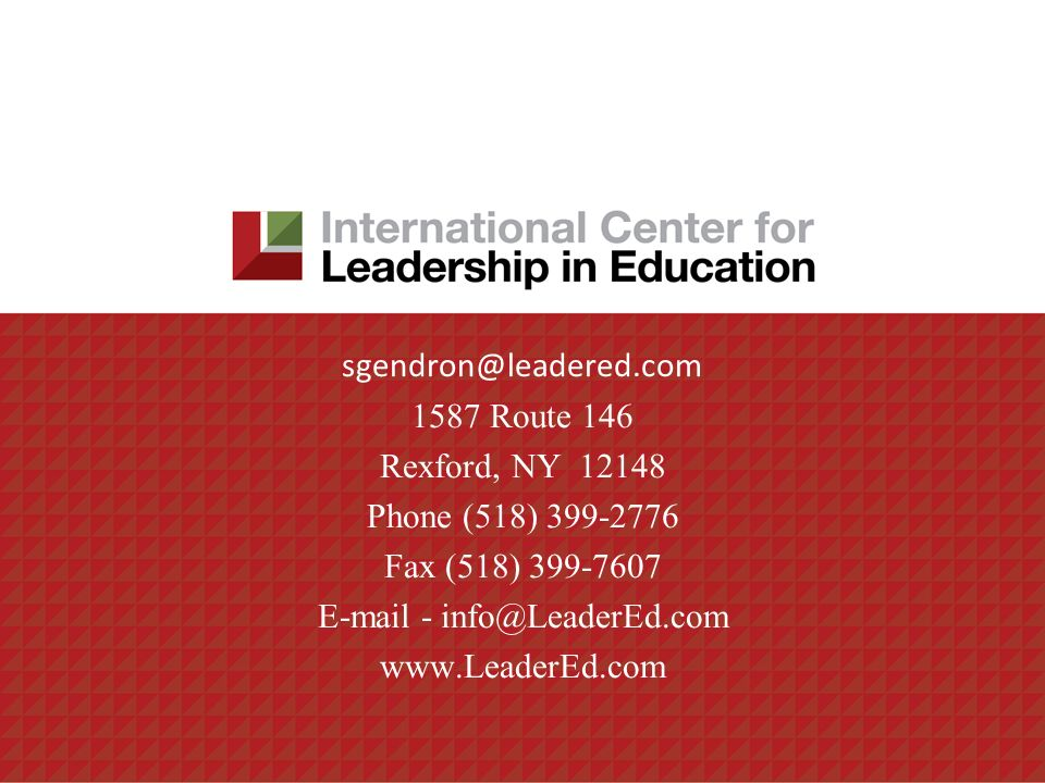 sgendron@leadered.com 1587 Route 146 Rexford, NY 12148 Phone (518) 399-2776 Fax (518) 399-7607 E-mail - info@LeaderEd.com www.LeaderEd.com