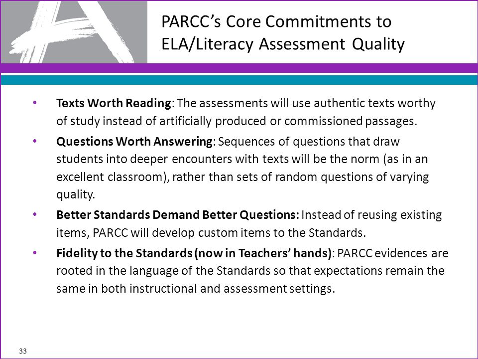 PARCC's Core Commitments to ELA/Literacy Assessment Quality