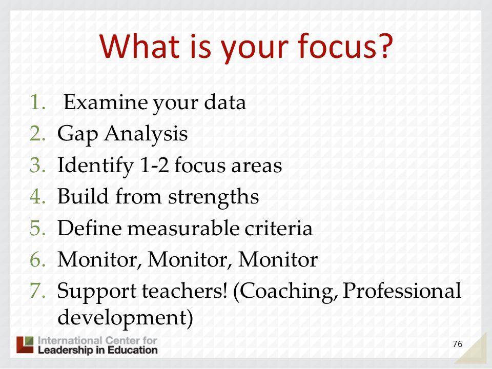 What is your focus Examine your data Gap Analysis
