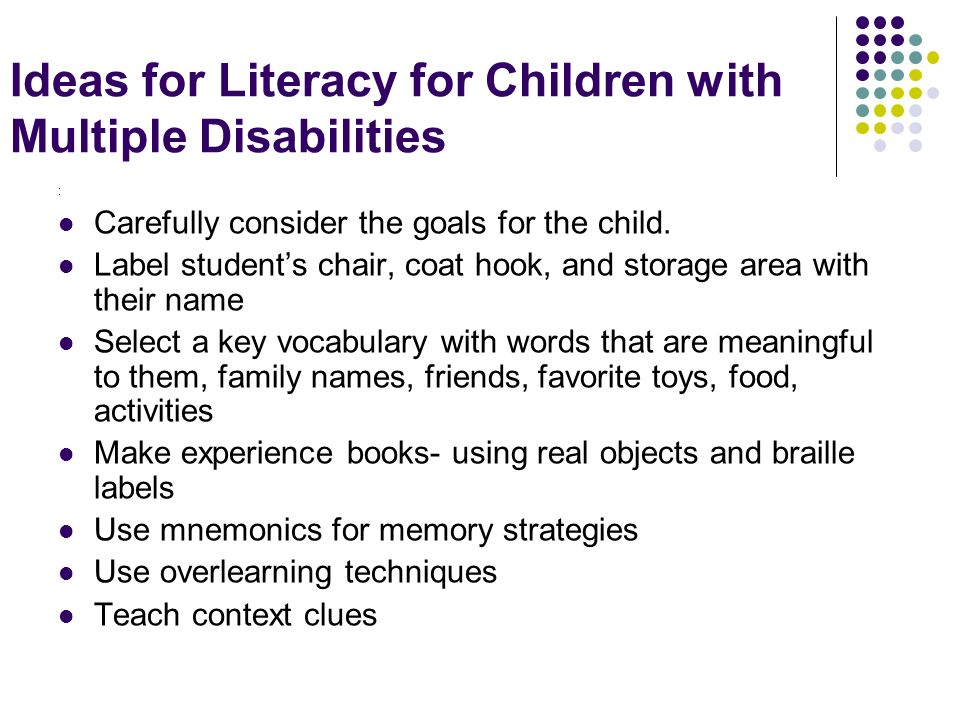 Ideas for Literacy for Children with Multiple Disabilities