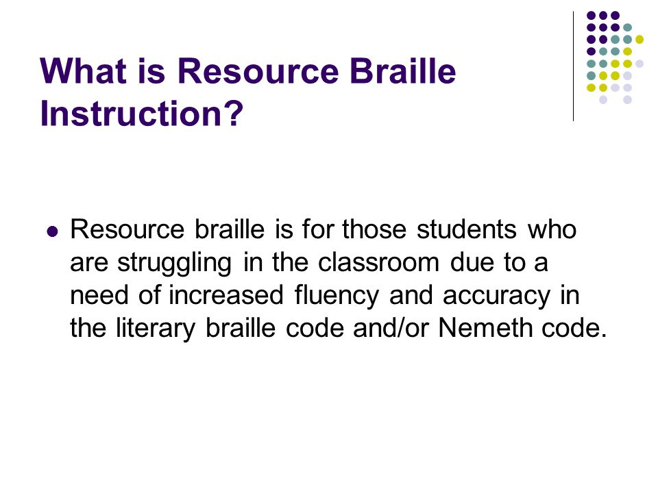 What is Resource Braille Instruction