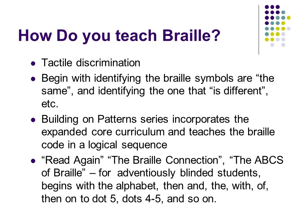 How Do you teach Braille