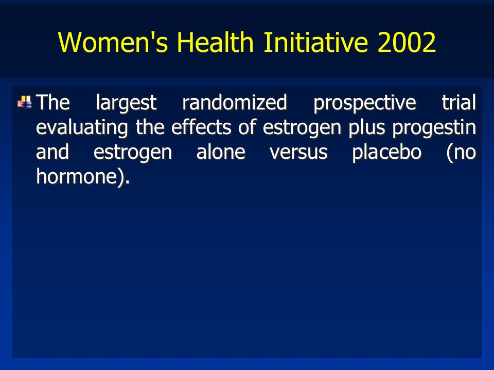 Women s Health Initiative 2002