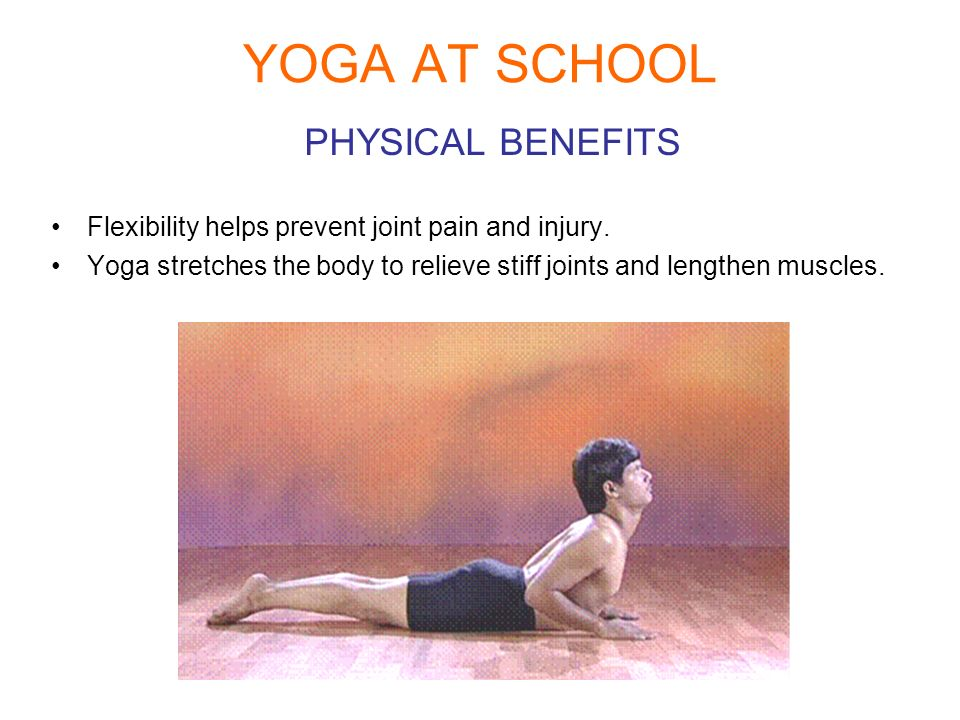 YOGA AT SCHOOL PHYSICAL BENEFITS