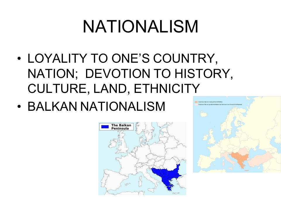 NATIONALISM LOYALITY TO ONE'S COUNTRY, NATION; DEVOTION TO HISTORY, CULTURE, LAND, ETHNICITY.