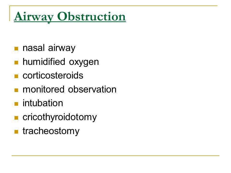 Airway Obstruction nasal airway humidified oxygen corticosteroids