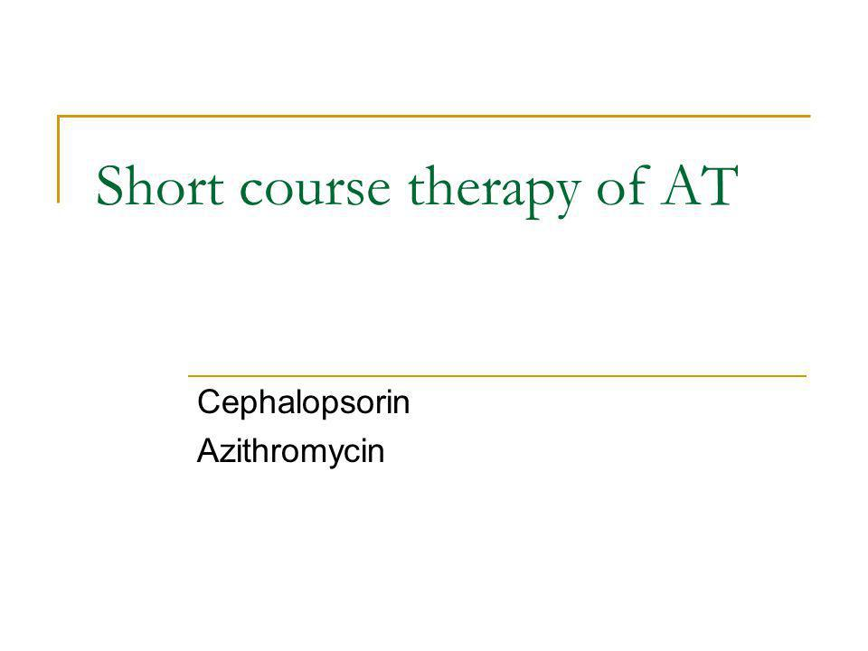 Short course therapy of AT