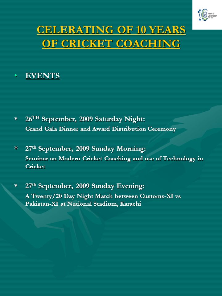 CELERATING OF 10 YEARS OF CRICKET COACHING