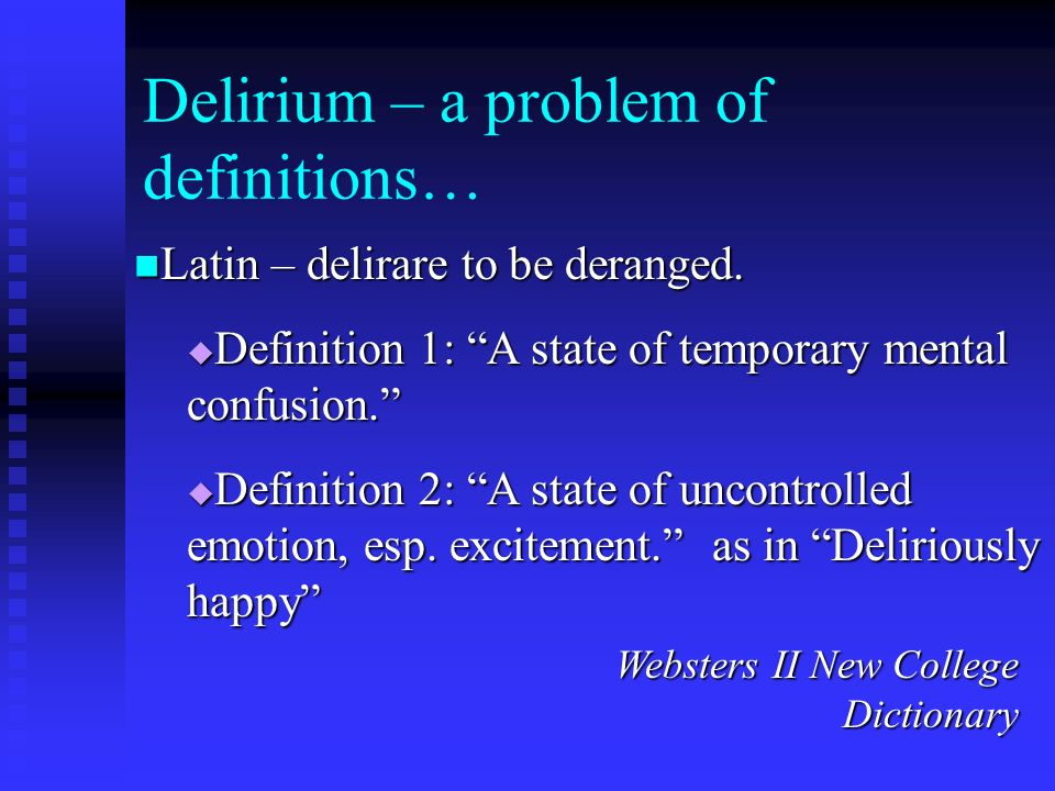 Delirium – a problem of definitions…