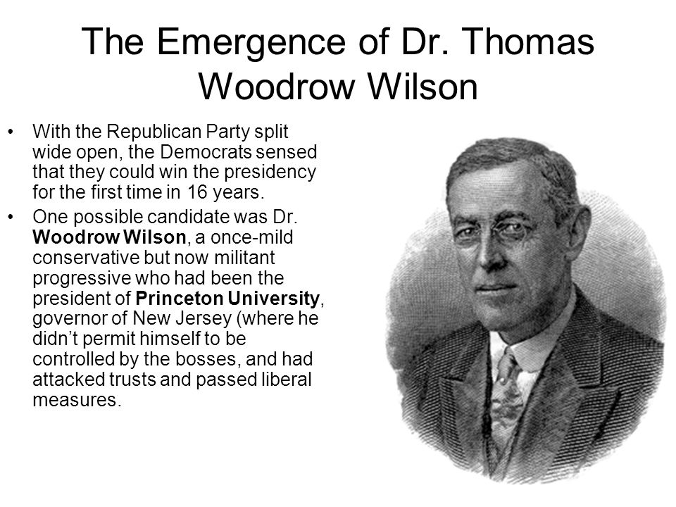 The Emergence of Dr. Thomas Woodrow Wilson